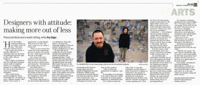 THE AGE The Arts 15 Sep 2010 Designers with attitude: making more out of less PHOOEY Architects Upcycling Exhibition